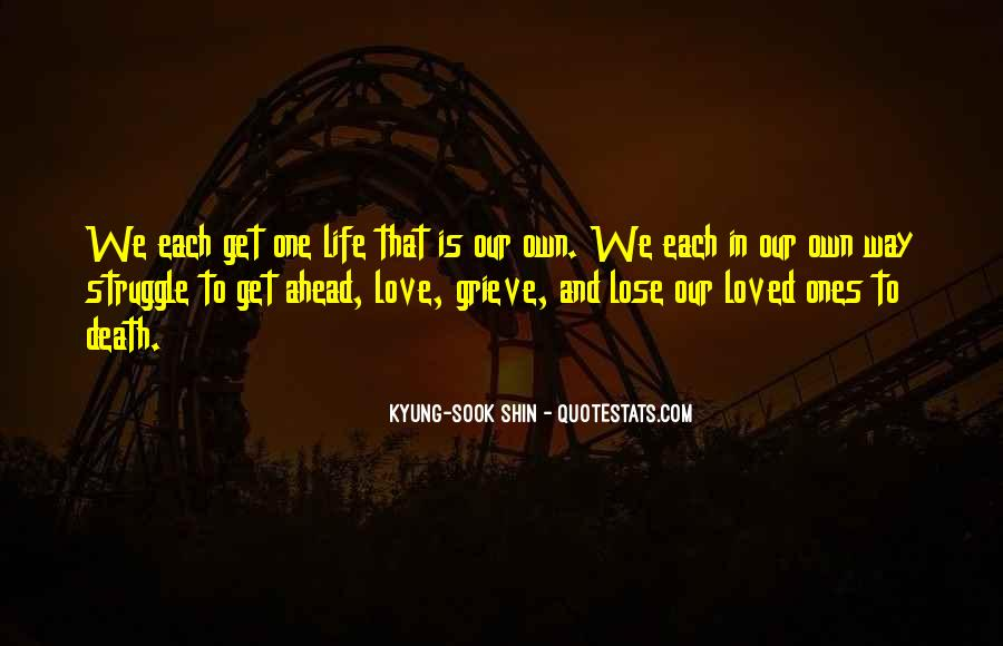 Quotes About Struggle And Death #1774397