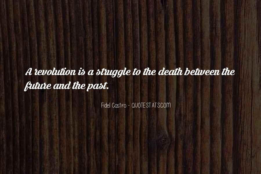 Quotes About Struggle And Death #27108