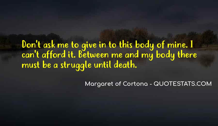 Quotes About Struggle And Death #274139