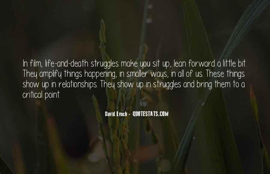 Quotes About Struggle And Death #314864