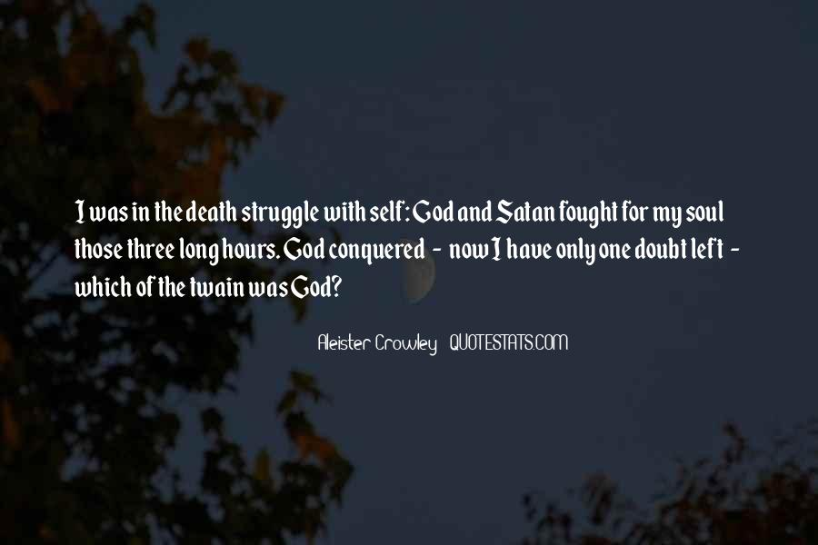 Quotes About Struggle And Death #679218