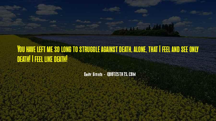 Quotes About Struggle And Death #868737