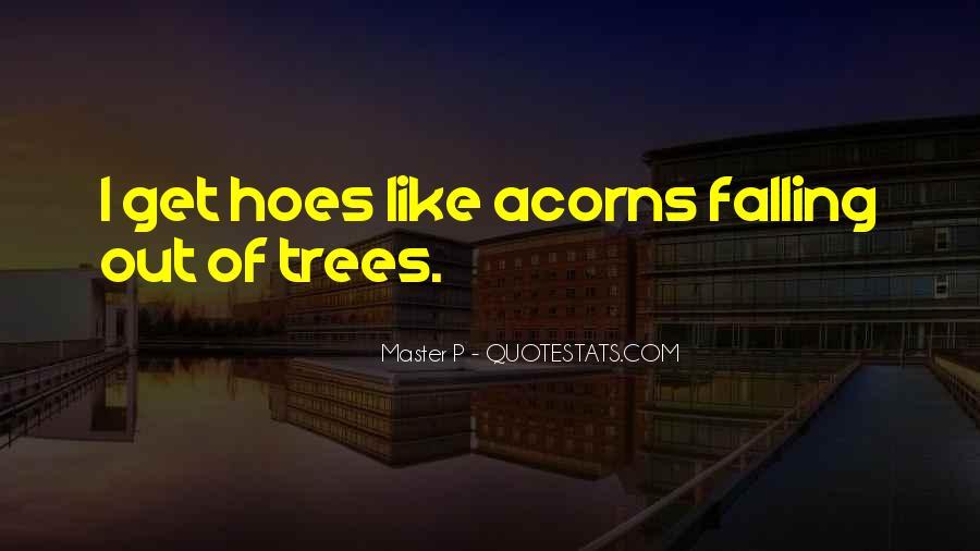 Quotes About Acorns #1652421