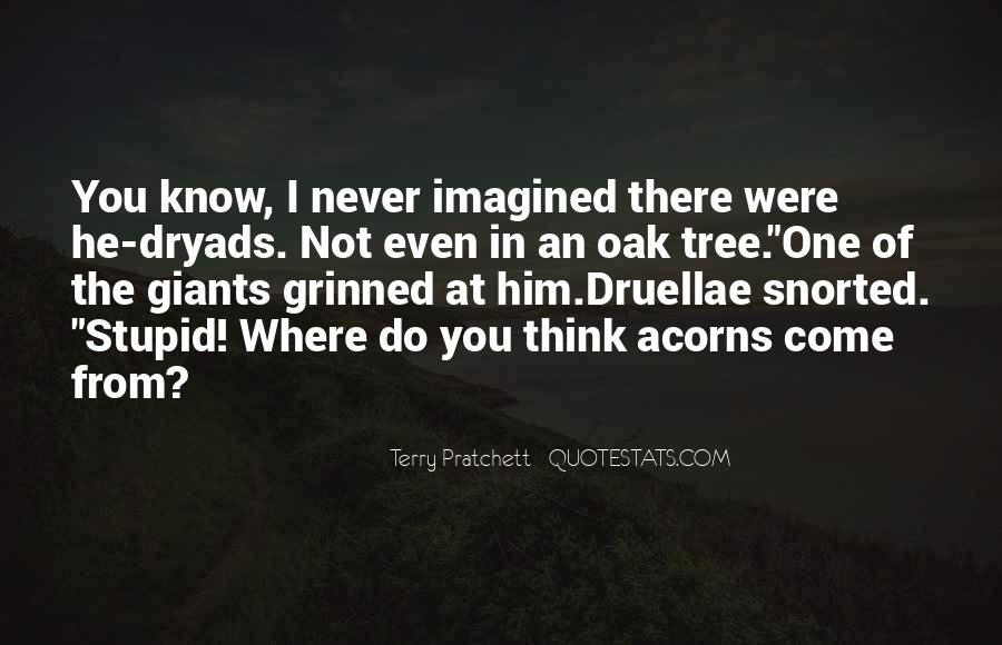 Quotes About Acorns #1748716