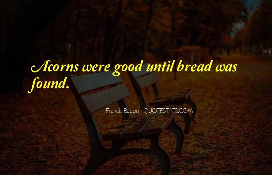 Quotes About Acorns #1754393