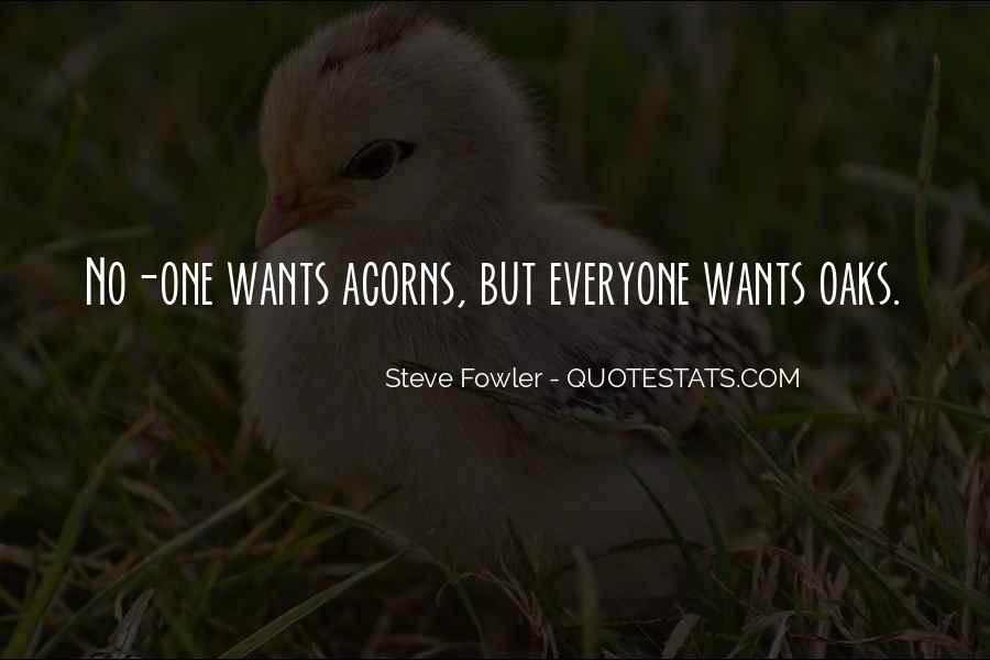 Quotes About Acorns #599460