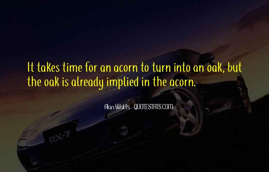 Quotes About Acorns #641979