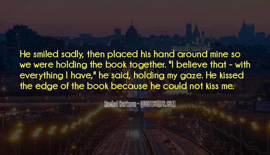 Quotes About Hand Holding #277856