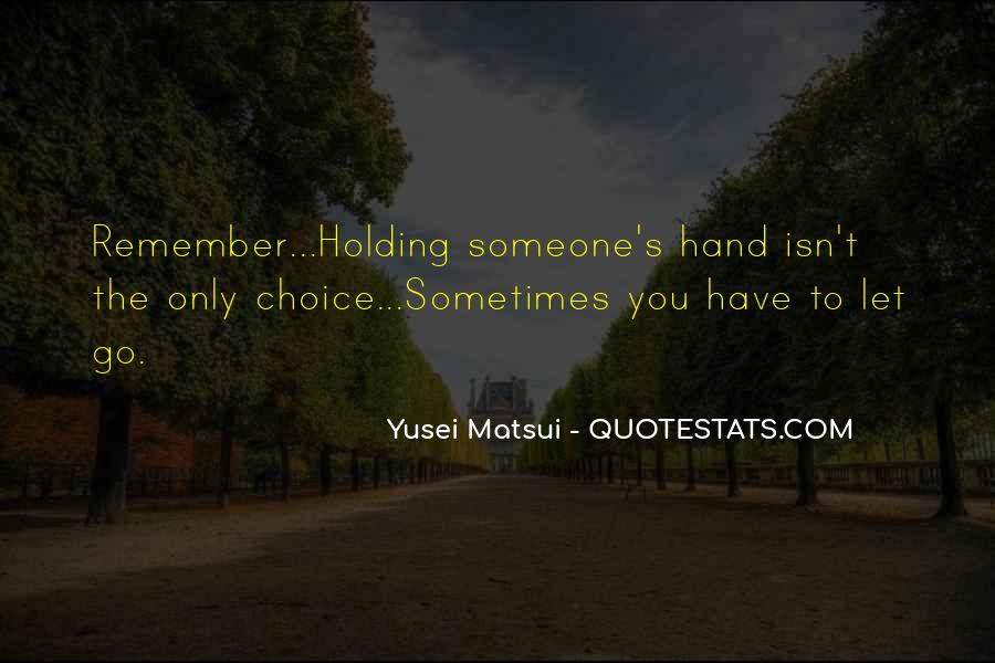 Quotes About Hand Holding #305418
