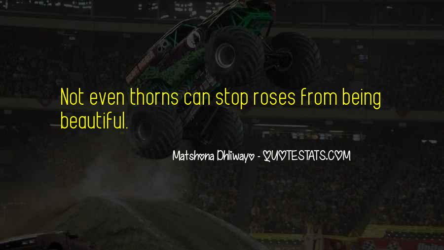 Quotes About Thorns #239026