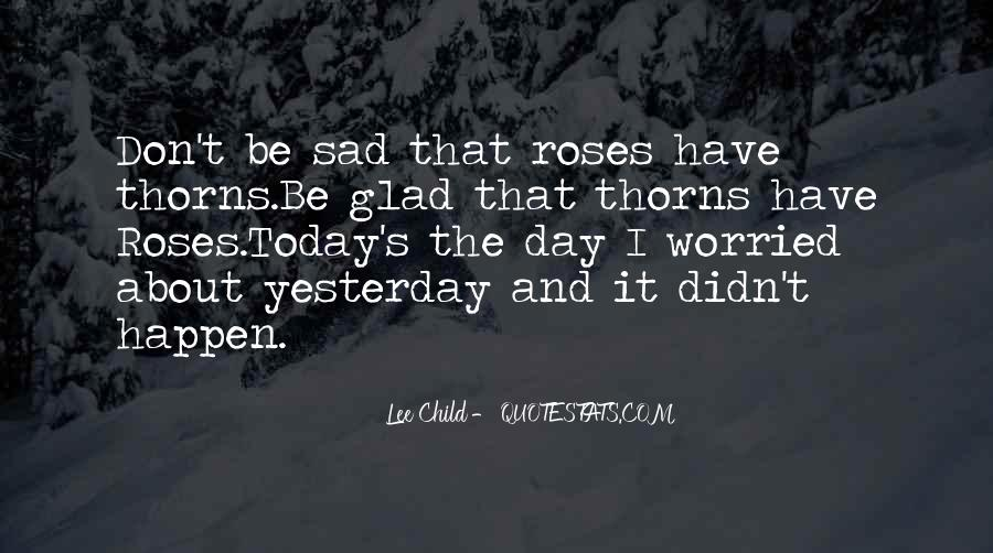 Quotes About Thorns #397237