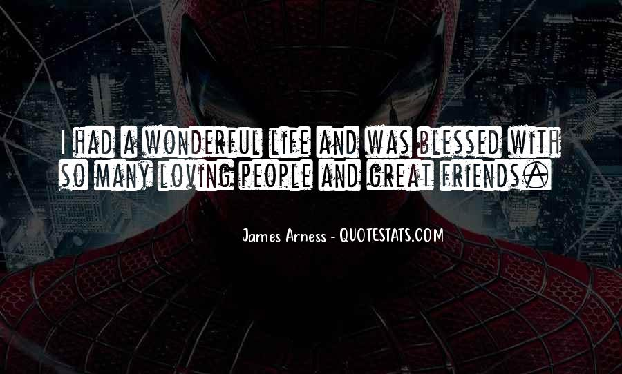 Quotes About Being Blessed With Great Friends #294610