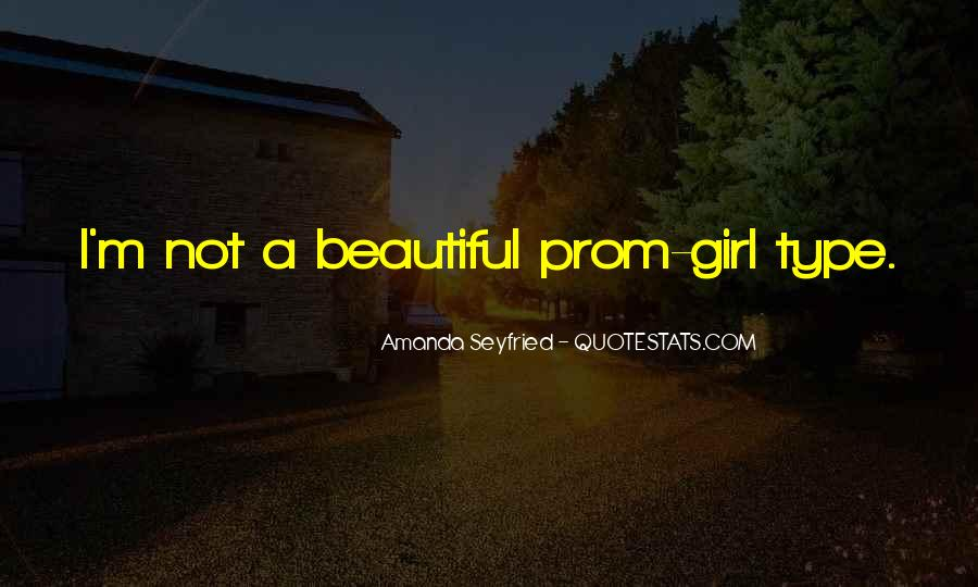 Quotes About She's The Type Of Girl #313133