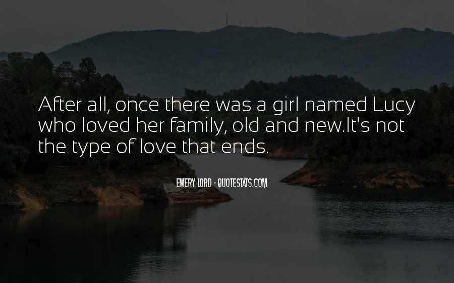 Quotes About She's The Type Of Girl #616026