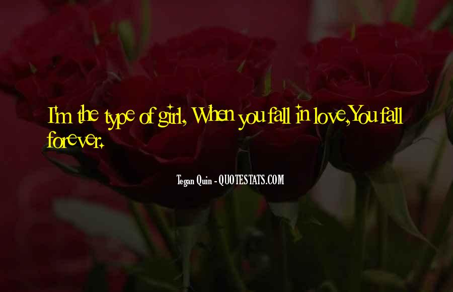 Quotes About She's The Type Of Girl #715179