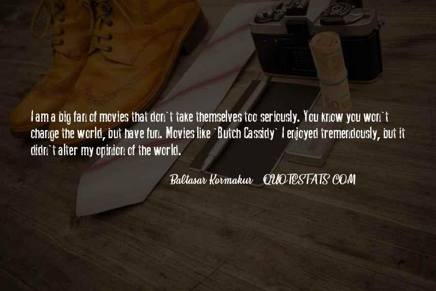 Quotes About I Didn't Change #294904