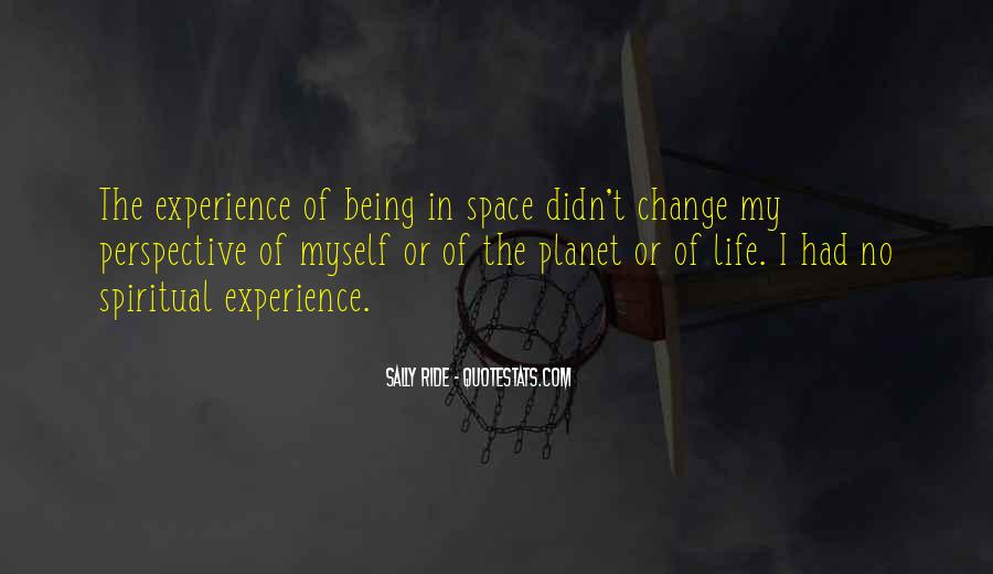 Quotes About I Didn't Change #414031