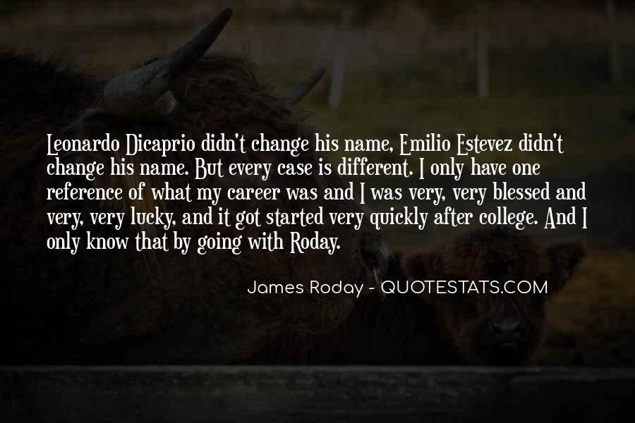 Quotes About I Didn't Change #496472