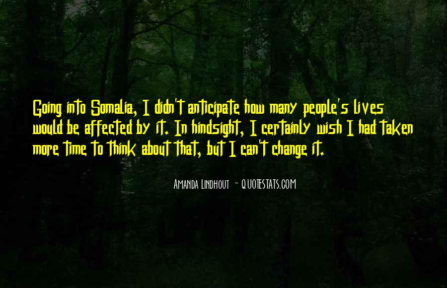 Quotes About I Didn't Change #935315