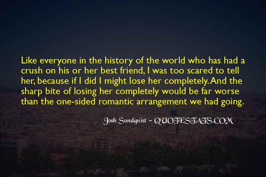 Quotes About One Sided Crush #1317996