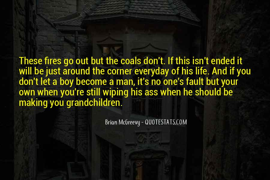Quotes About Fires And Life #1193194