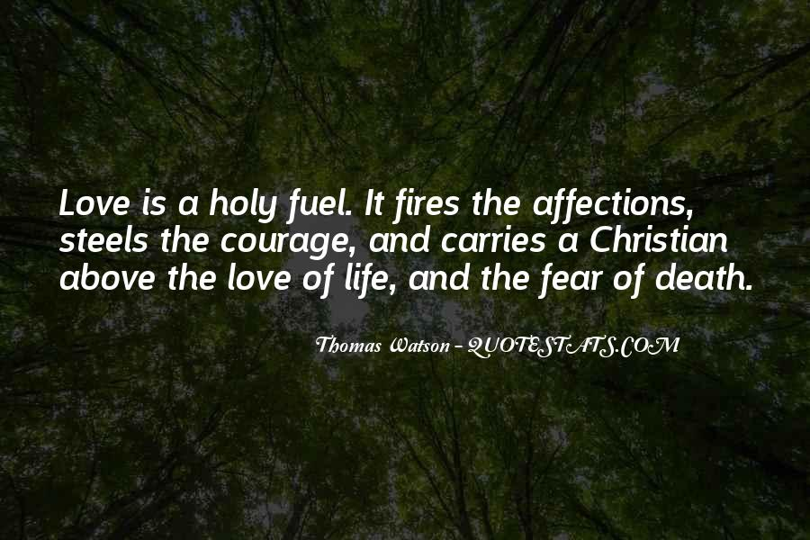 Quotes About Fires And Life #1285625