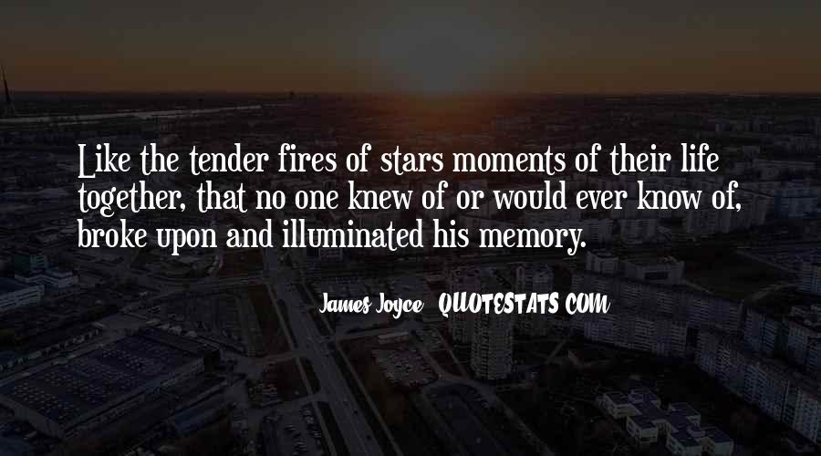 Quotes About Fires And Life #1294947