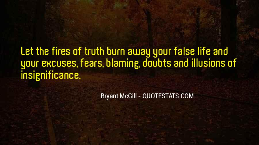 Quotes About Fires And Life #1410308