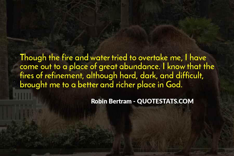 Quotes About Fires And Life #1614066