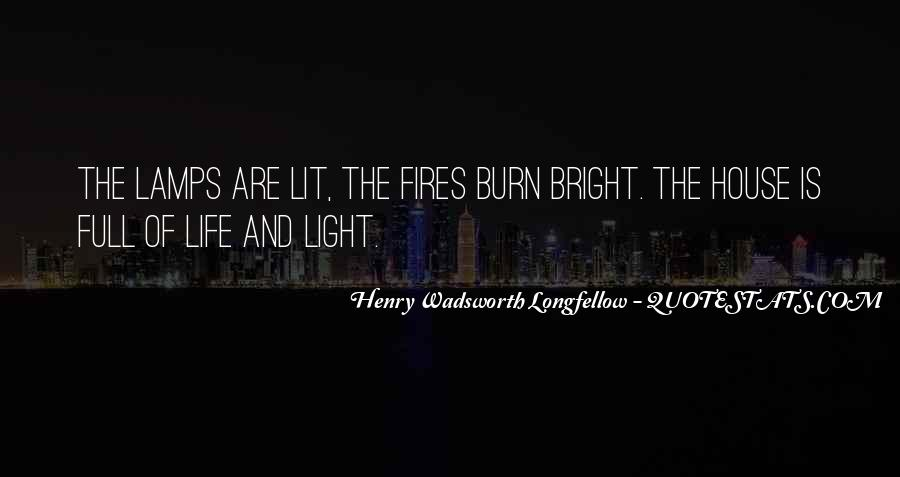 Quotes About Fires And Life #1672329