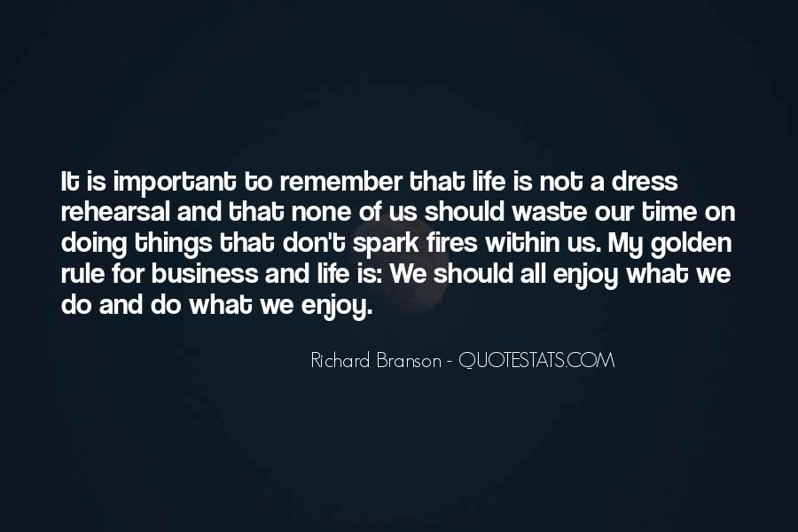 Quotes About Fires And Life #1741999