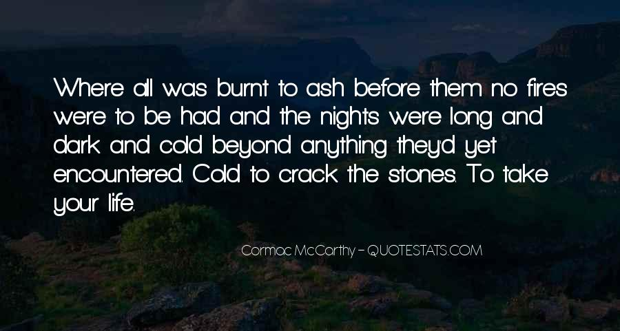 Quotes About Fires And Life #911481