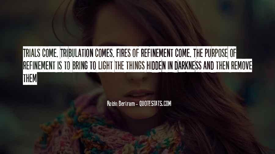 Quotes About Fires And Life #988659