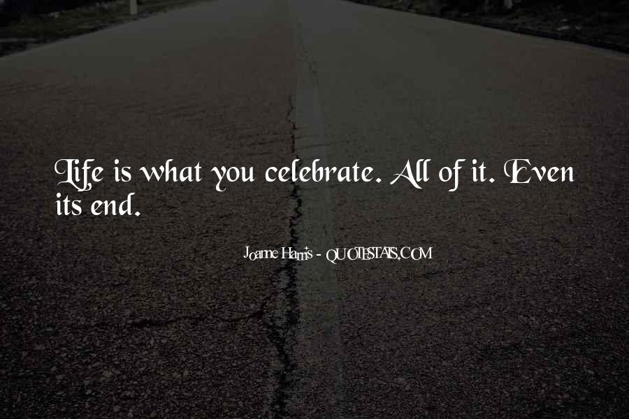 Quotes About Celebration Of Death #1065923