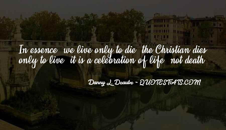 Quotes About Celebration Of Death #1496769