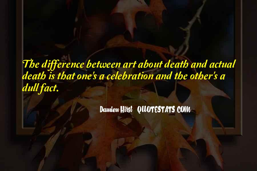 Quotes About Celebration Of Death #330948