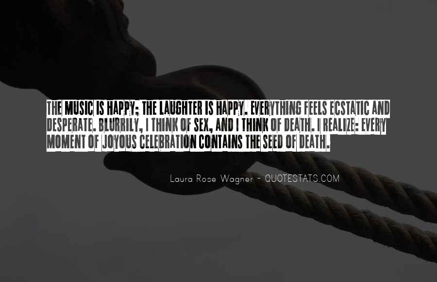 Quotes About Celebration Of Death #639259