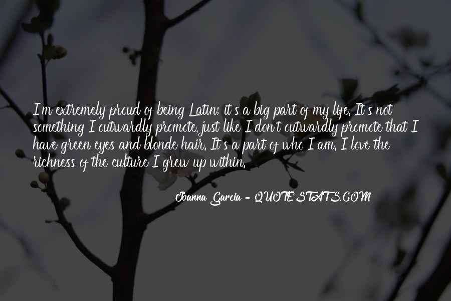 Quotes About Being Proud Of Your Culture #1286694