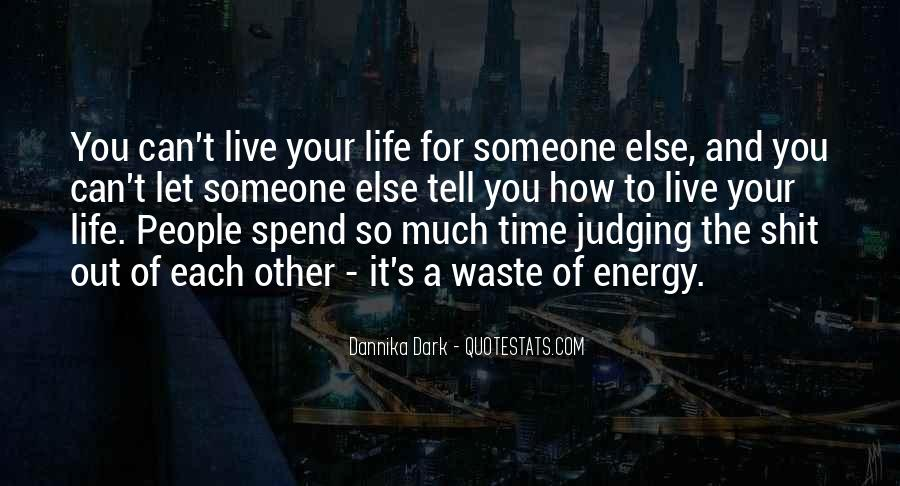 Quotes About Energy Of Life #118833