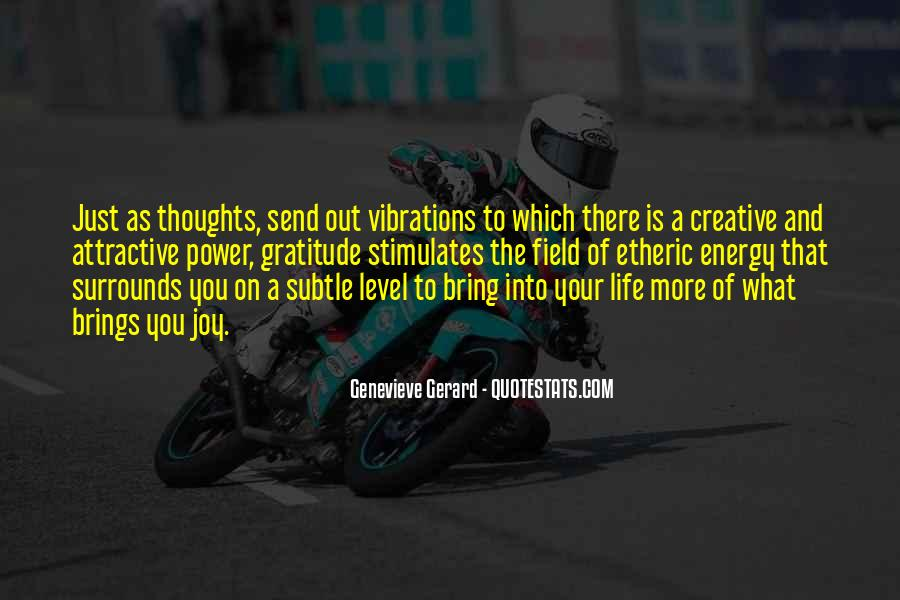 Quotes About Energy Of Life #145888
