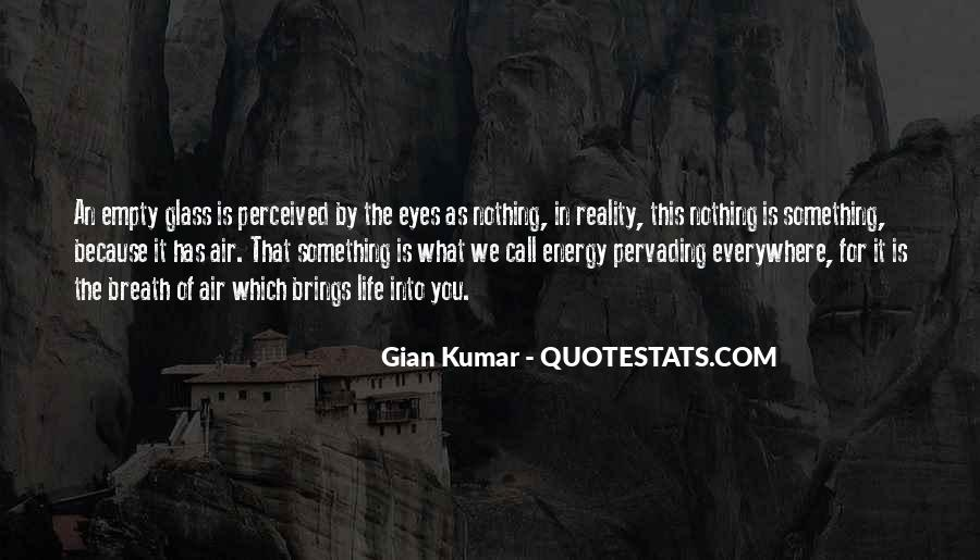 Quotes About Energy Of Life #151961