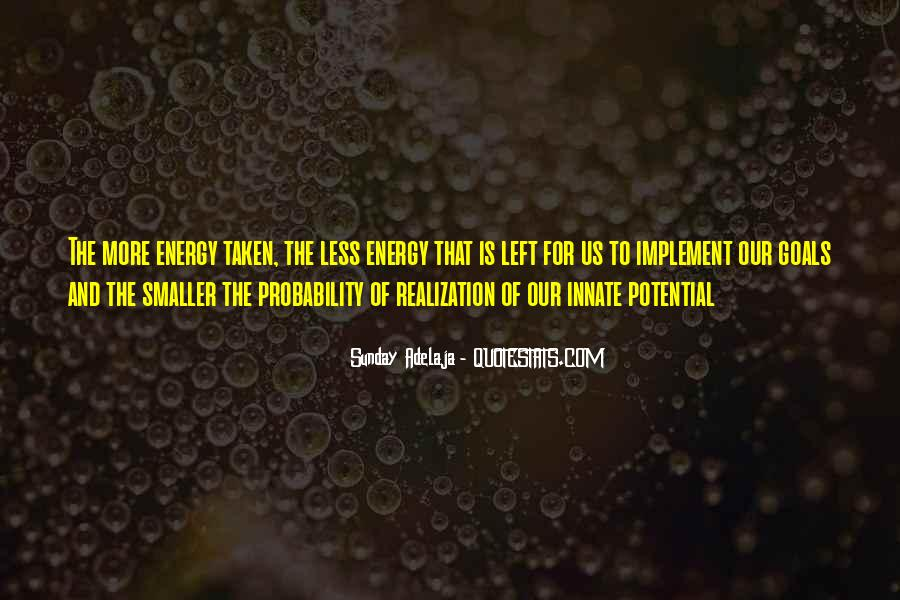 Quotes About Energy Of Life #15248