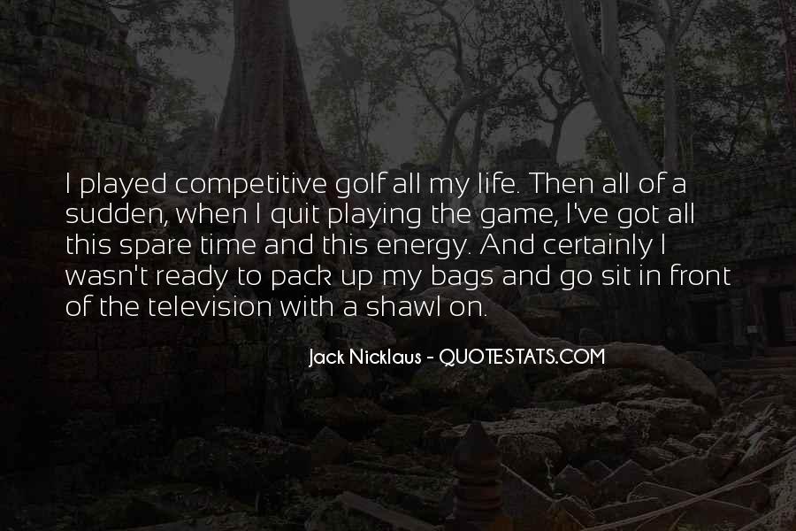 Quotes About Energy Of Life #164635