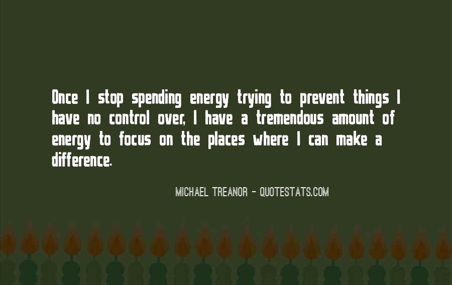 Quotes About Energy Of Life #216403
