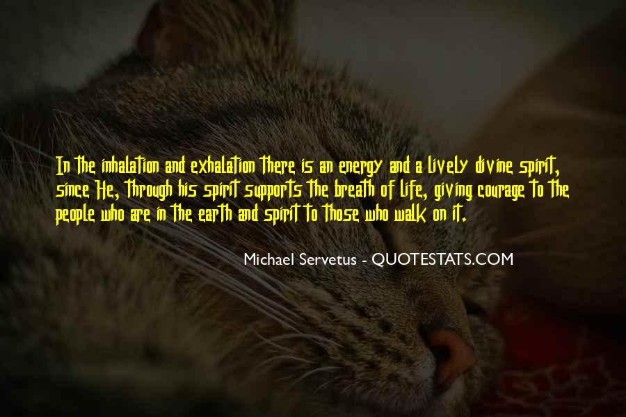 Quotes About Energy Of Life #24862