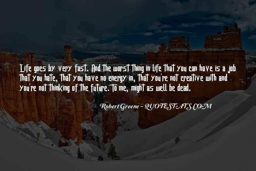 Quotes About Energy Of Life #268215