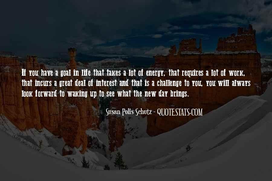 Quotes About Energy Of Life #272991