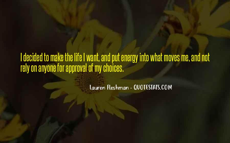 Quotes About Energy Of Life #279494