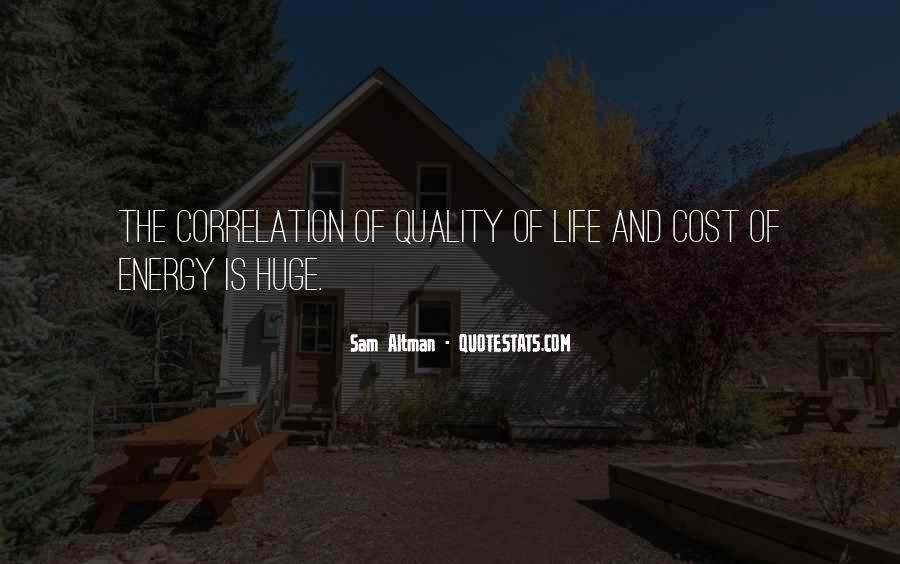 Quotes About Energy Of Life #283731