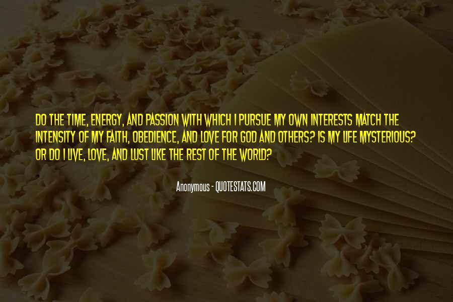 Quotes About Energy Of Life #315196
